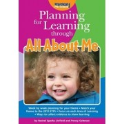 Planning for Learning Through All About Me by Rachel Sparks Linfield