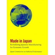 Made in Japan by Japan Commission on Industrial Performance