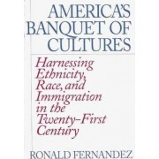 America's Banquet of Cultures by Ronald Fernandez