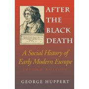 After the Black Death by George Huppert