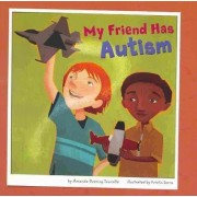 My Friend Has Autism by Amanda Doering Tourville