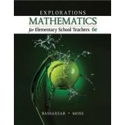 Explorations, Mathematics for Elementary School Teachers by Tom Bassarear