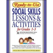 Ready-to-use Social Skills Lessons and Activities for Grades 1-3 by Ruth Weltmann Begun