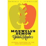 Maxwell's Demon and the Golden Apple by Randall L. Schweller