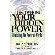 Discovering Your Hidden Power by Julian Phillips