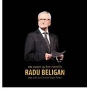 Radu Beligan un mare actor roman prin ochii lui Cristian Radu Nema