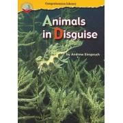 Making Connections Comprehension Library Grade 3: Animals in Disguise (Reading Level 25/F&P Level P) by Andrew Einspruch