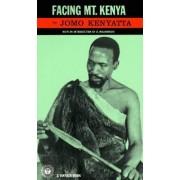 Facing Mount Kenya by Jomo Kenyatta