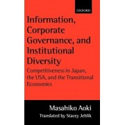 Information, Corporate Governance and Institutional Diversity by Masahiko Aoki