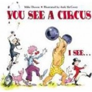 You See A Circus, I See# by Mike Downs