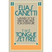 Tongue Set Free by Professor Elias Canetti