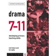 Drama 7-11: Developing Primary Teaching Skills