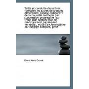 Taille Et Conduite Des Arbres Forestiers Et Autres de Grandes Dimensions by Ernest Alexis Courval