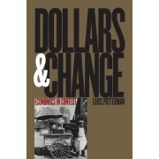 Dollars and Change by Louis Putterman