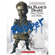 Sir Francis Drake by Charles Nick