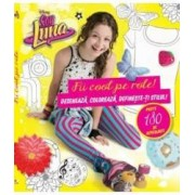 Disney - Soy Luna - Fii cool pe role