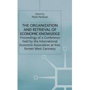 The Organization and Retrieval of Economic Knowledge by Mark Perlman