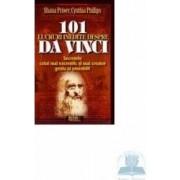 101 lucruri inedite despre Da Vinci - Shana Priwer