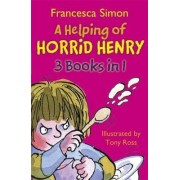 A Helping of Horrid Henry 3-in-1 by Francesca Simon
