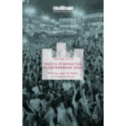 Poetics of Opposition in Contemporary Spain: Politics and the Work of Urban Culture