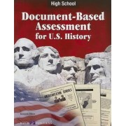 Document-Based Assessment for U.S. History, High School by Kenneth Hilton