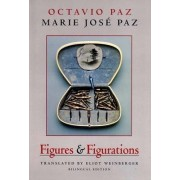 Figures & Figurations by Octavio Paz