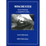 Winchester (Great Western) by Kevin Robertson