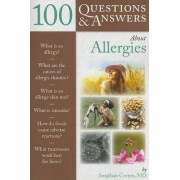 100 Questions and Answers About Allergies by Jonathan Corren