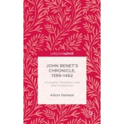 John Benet S Chronicle, 1399-1462: An English Translation with New Introduction
