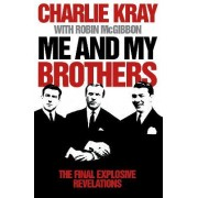 Me and My Brothers by Charlie Kray
