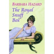 The Royal Snuff Box by Barbara Hazard