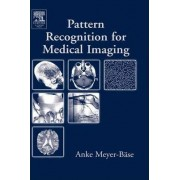 Pattern Recognition and Signal Analysis in Medical Imaging by Volker J. Schmid
