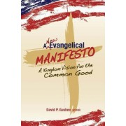 A New Evangelical Manifesto by Chalice Press