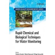 Rapid Chemical and Biological Techniques for Water Monitoring by Catherine Gonzalez