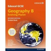 Edexcel GCSE Geography Specification B Student Book 2012 by Nigel Yates
