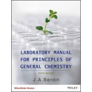 Principles of General Chemistry 10E Binder Ready Version Laboratory Manual by Jo Allan Beran