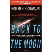 Back to the Moon by Homer Hickam