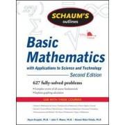 Schaum's Outline of Basic Mathematics with Applications to Science and Technology by Haym Kruglak