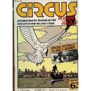 Circus, Le Pave De Bd - Numero 63 - Juillet 83 / (Presque) Tous Les Festivals De L'ete - Arno Lui N'en Mene Pas Large A Venise - Special Festivalez A L'aise A Avignon....