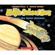 The Magic School Bus, Lost in the Solar System by Joanna Cole