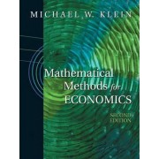 Mathematical Methods for Economics by Michael W. Klein