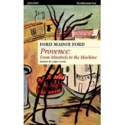 Provence by Ford Madox Ford