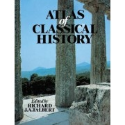 Atlas of Classical History by Richard J. A. Talbert