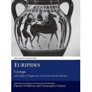 Euripides: Cyclops and Major Fragments of Greek Satyric Drama by C. Collard