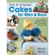 Fun & Original Cakes for Men & Boys by Maisie Parrish