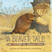A Beaver Tale: The Castors of Conners Creek