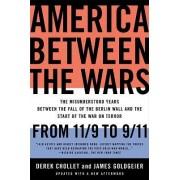 America Between the Wars by Derek Chollet