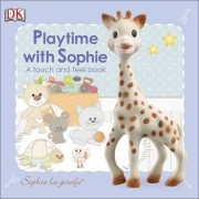 Playtime with Sophie by Dawn Sirett