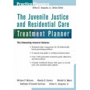 The Juvenile Justice and Residential Care Treatment Planner by Wanda D. Dennis