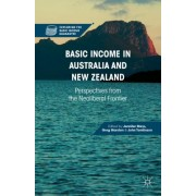 Basic Income in Australia and New Zealand: Perspectives from the Neoliberal Frontier